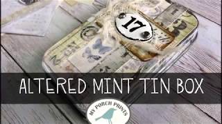 Altered Mint Tin Box Tutorial MPP