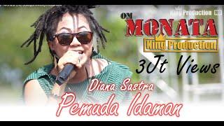 Pemuda Idaman   Diana Sastra   Monata Live Sukagumiwang Indramayu