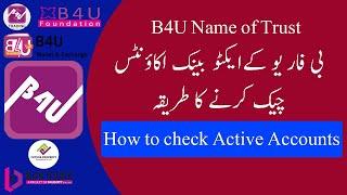 How to check Active bank accounts of B4U Global in Pakistan II B4U Power II B4U Name of Trust
