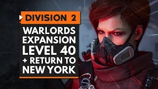 DIVISION 2 Warlords of New York DLC | New Level Cap, Skills, REVAMPED ENDGAME & New York is BACK!