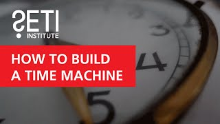 How to Build A Time Machine - Paul Davies