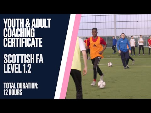 Scottish FA Youth/Adult Coaching Certificate | Level 1.2 - YouTube