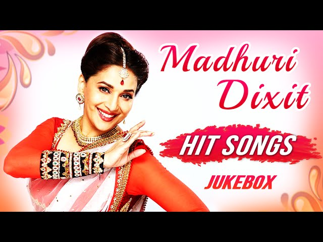 Evergreen Hindi Songs Jukebox Best Hits Of Madhuri Dixit