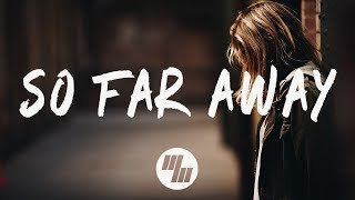 Martin Garrix & David Guetta - So Far Away (Lyrics / Lyric Video) feat. Jamie Scott & Romy Dya