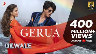 Gerua   Shah Rukh Khan | Kajol | Dilwale | Pritam | SRK Kajol Official New Song Video 2015
