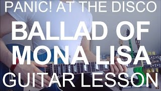 The Ballad Of Mona Lisa - Panic! at the disco (GUITAR TUTORIAL/LESSON#102)