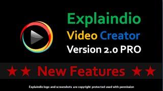 New Features Explaindio Video Creator 2.0 PRO