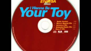 2 Eivissa - I wanna be your toy (Radio version).wmv