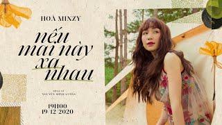 Nếu Mai Này Xa Nhau - Hòa Minzy | St: Nguyễn Minh Cường