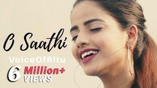 Baaghi 2 O Saathi Female Cover Version By Voiceofritu Ritu Agarwal