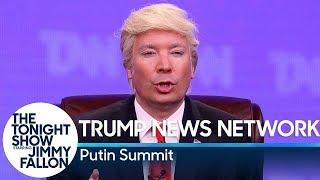 Trump News Network: Putin Summit
