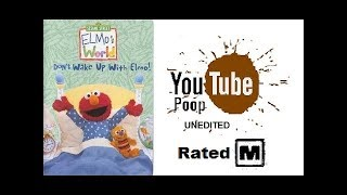 YTP: Don't wake up with Elmo (Rated M) (Joke video/Unedited)