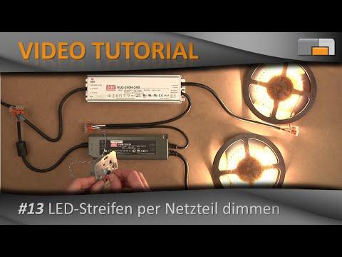 LED Anleitung - Teil 13: LED-Streifen per Netzteil dimmen?