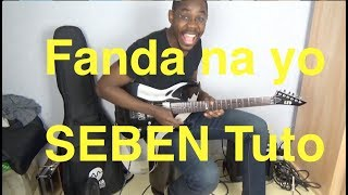 Fanda Na Yo   Tutoriel Guitare Sebene   Isaac Sariel