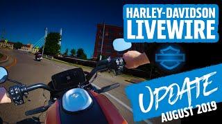 August LiveWire Update