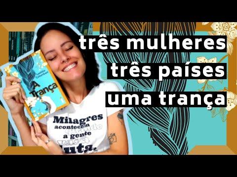 A TRANÇA (Laetitia Colombani): UMA HISTÓRIA INSPIRADORA