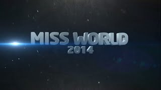 Miss World 2014 Official Promo