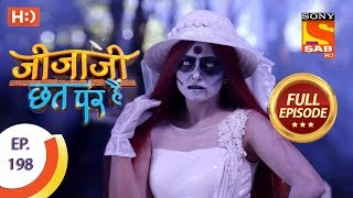 Jijaji Chhat Per Hai - Ep 198 - Full Episode - 11th October, 2018
