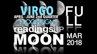 Virgo Moon Sign 2nd Quarter 2018 Reading