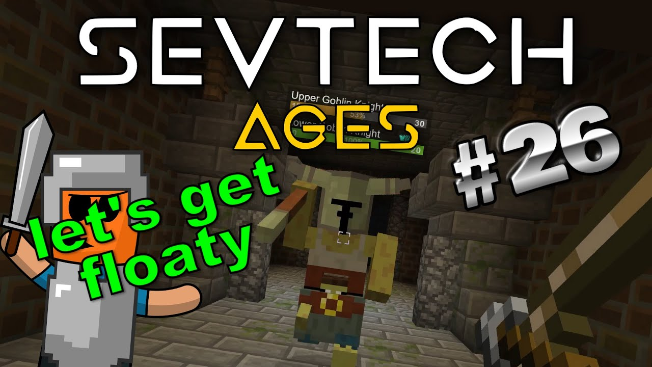 Minecraft - The Goblin Knight Stronghold - SevTech Ages #26