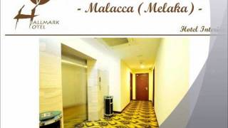 preview picture of video 'Hallmark Hotel Malaysia (Melaka, Malacca, Johor Bahru) Visual Tour.wmv'