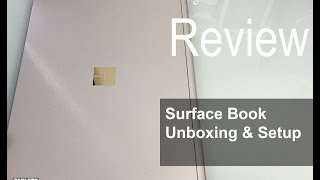 Microsoft Surface Book Unboxing and Setup