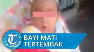Bayi Berusia 6 Bulan Tewas Tertembak Pembunuh Bayaran yang Salah Sasaran di Gendongan Ayahnya