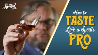 Learn How To Taste Bourbon
