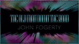 ♡John Fogerty ♫The Old Man Down The Road ☆ʟʏʀɪᴄ ᴠɪᴅᴇᴏ☆