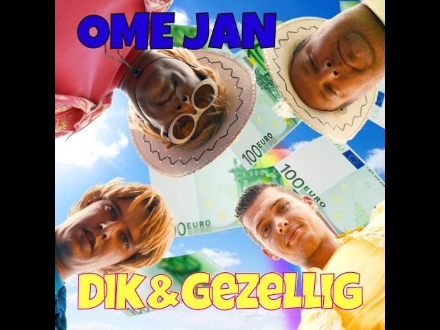 Dik & Gezellig - Ome Jan
