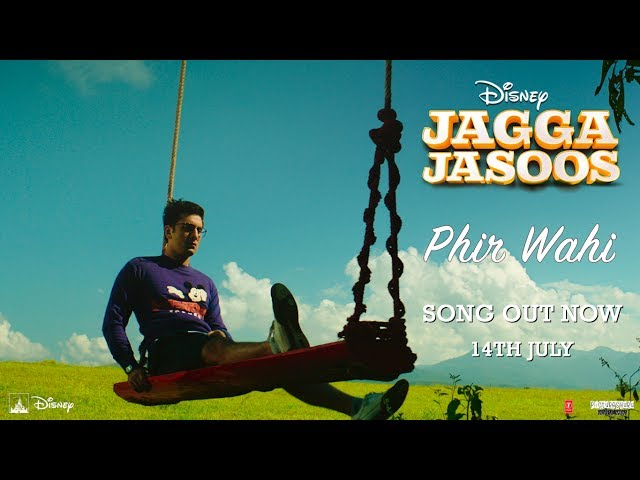 Phir Wahi Video Song HD | Jagga Jasoos Movie Songs | Ranbir, Katrina