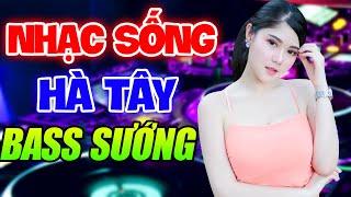 lk-nhac-song-ha-tay-tru-tinh-remix-la-phai-the-nay-nhac-tru-tinh-remix-bass-dap-cuc-manh-2020
