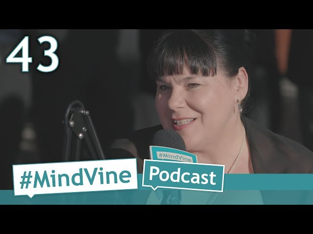 #MindVine Podcast Episode 43 - Josée Parent