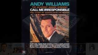 Andy Williams - Original Album Collection Vol. 1    Call Me Irresponsible