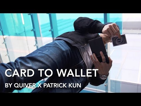 Card to Wallet by Quiver X Patrick Kun