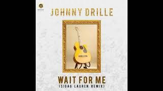 Johnny Drille   Wait For Me ( Sigag Lauren Remix )