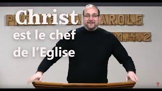 CHRIST EST LE CHEF DE L'ÉGLISE