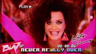 80s Remix: Katy Perry   Never Really Over