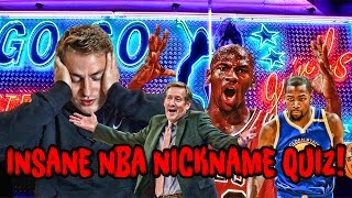 3 NEW NBA NICKNAME QUIZZES! Mike Korzemba EXPOSED