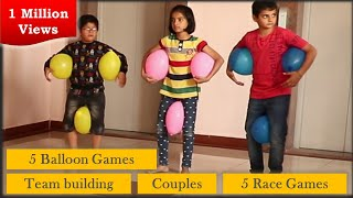 5 Balloon Games | 5 Race Games For Kids And Adults | Team Building | Games For Kids [2020]