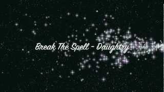Daughtry - Break The Spell with Lyrics