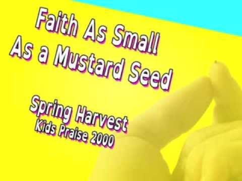 Faith As Small As A Mustard Seed - Youtube Lyric Video