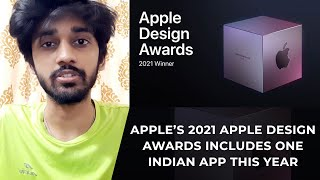 Apple's 2021 Apple Design Awards includes one Indian app this year   TECHBYTES