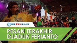 Pesan Terakhir Djaduk Ferianto untuk Seniman Yogyakarta sebelum Wafat