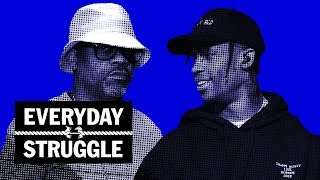 Everyday Struggle - Travis Scott 'Astroworld' Review, YG Album & Madden 19' Backlash