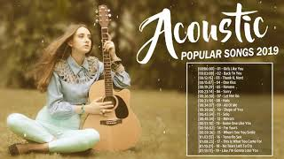 New Acoustic Songs 2019   Best Acoustic Cover Popular Songs Collection   Acoustic Love Songs