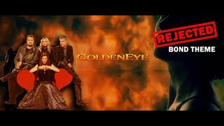 "Rejected Goldeneye Theme - ""The Goldeneye"" by Ace of Base (Demo Version)"