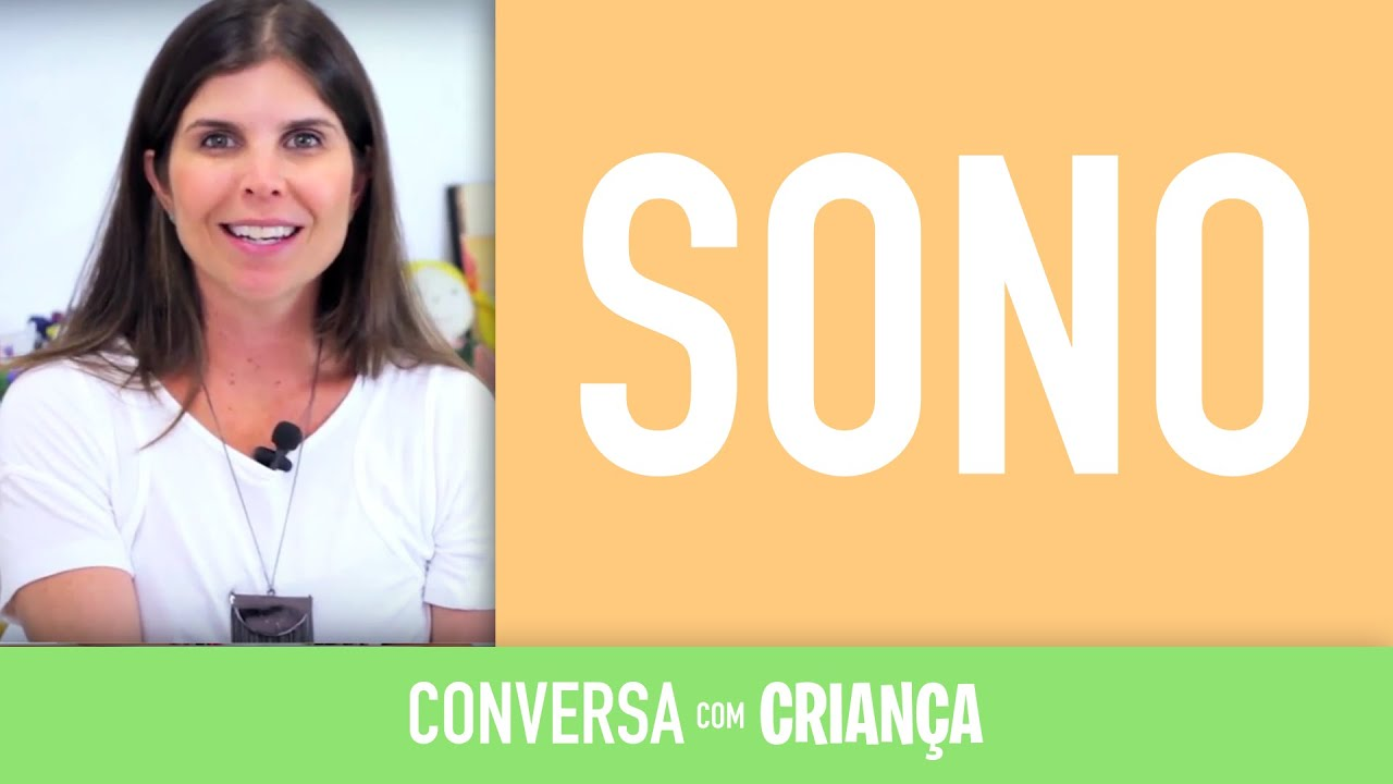 Sono | Conversa com Criança