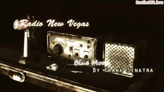 ♦ Radio New Vegas ♦ - Blue Moon by Frank Sinatra