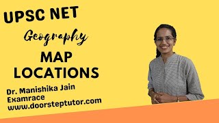 20 Map Locations (Set 9) UPSC Geography Optional - Mainly Contemporary 2021